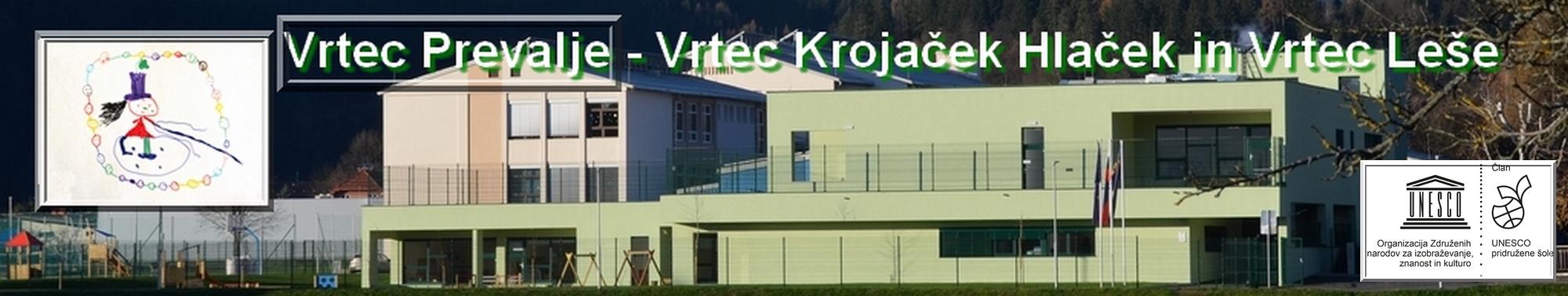 Vrtec Prevalje - Vrtec Krojaček Hlaček in Vrtec Leše